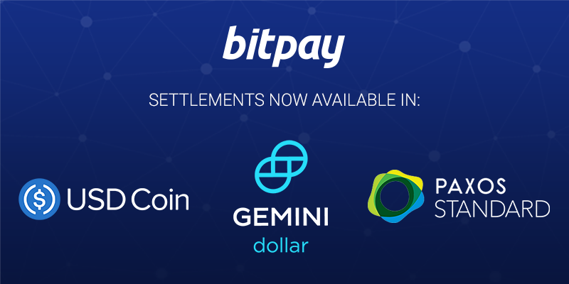 Why Is BitPay Settling to Merchants with Stablecoins?