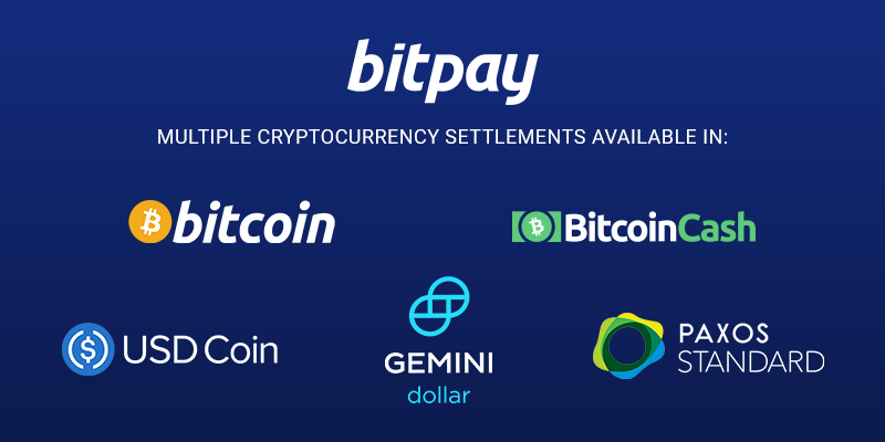 BitPay Merchants Can Now Receive Multi Cryptocurrency Settlements