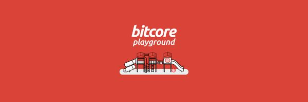 Introducing the Bitcore Playground